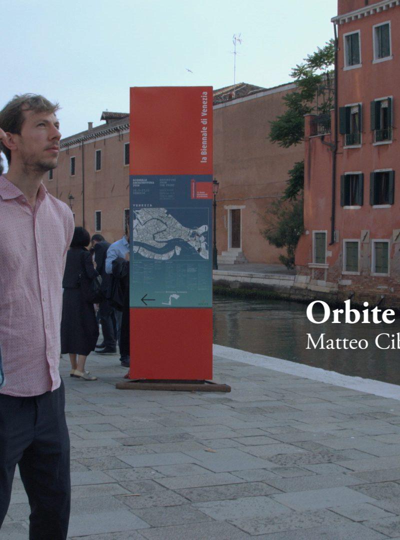 Orbite - An exhibition in Venice